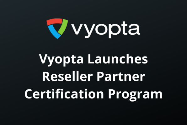 Vyopta Launches Reseller Partner Certification Program