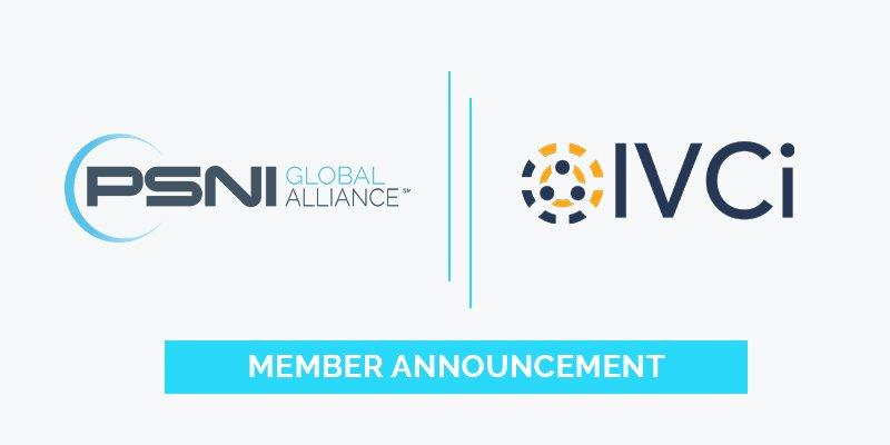 PSNI Global Alliance Welcomes IVCi to its Global Member Portfolio
