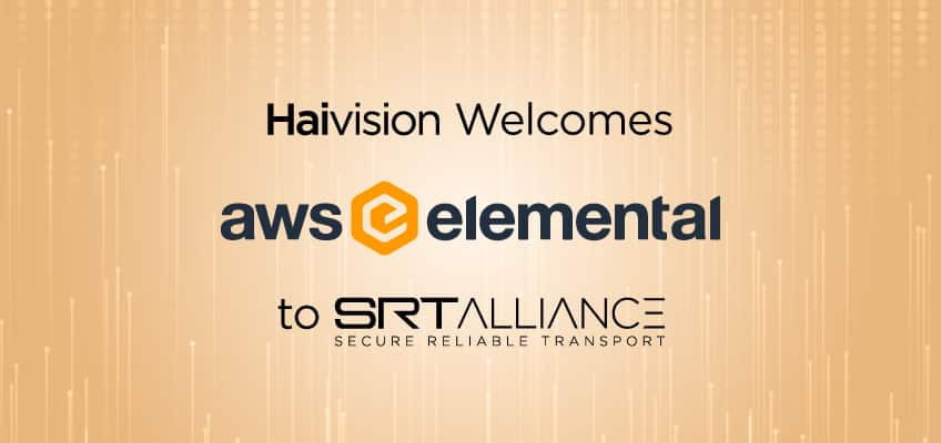Haivision Welcomes AWS to the SRT Alliance