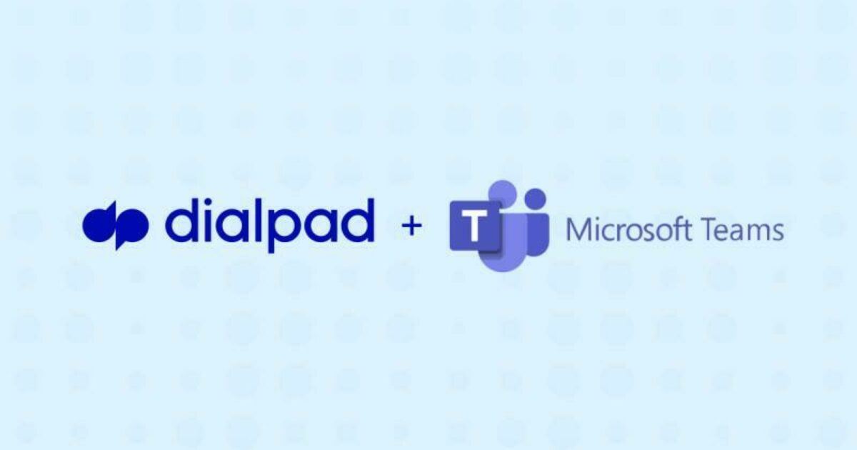 Dialpad introduces a smarter, more reliable calling experience for Microsoft Teams users