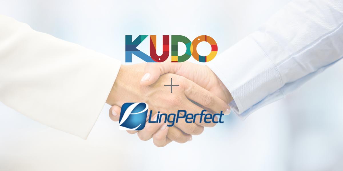 KUDO Announces New Partnership with LingPerfect Translations