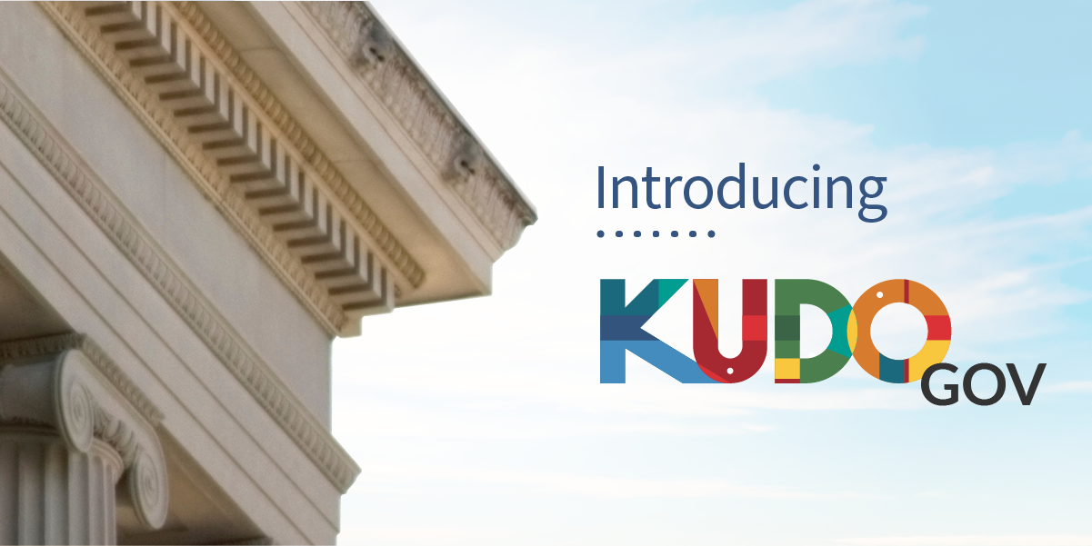 KUDO Releases Special Services for Local and Governmental Agencies with KUDO Gov
