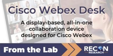 From the Lab – Cisco Webex Desk